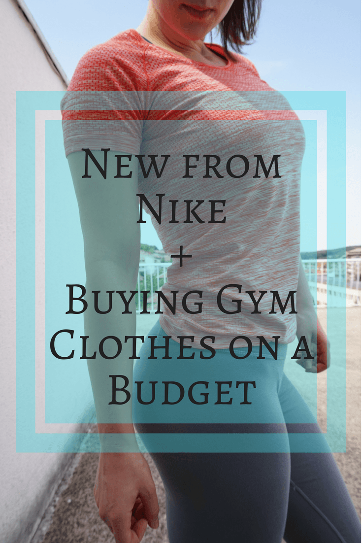 Nike Haul and Buying Gym Clothes on a Budget - Tips!