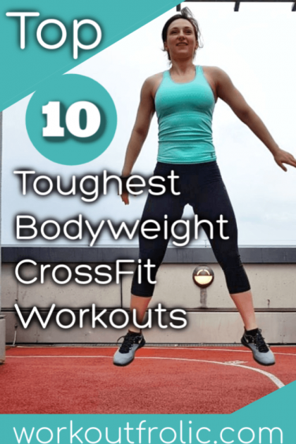 Top 10 bodyweight crossfit workouts pin for pinterest