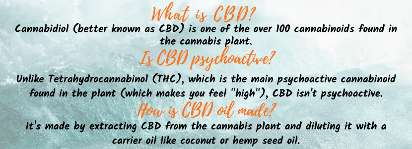 A graphic explaning what is CBD oil, what is the CBD oil experience and how CBD oil is made.
