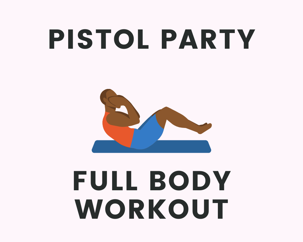 pistol-party-workout