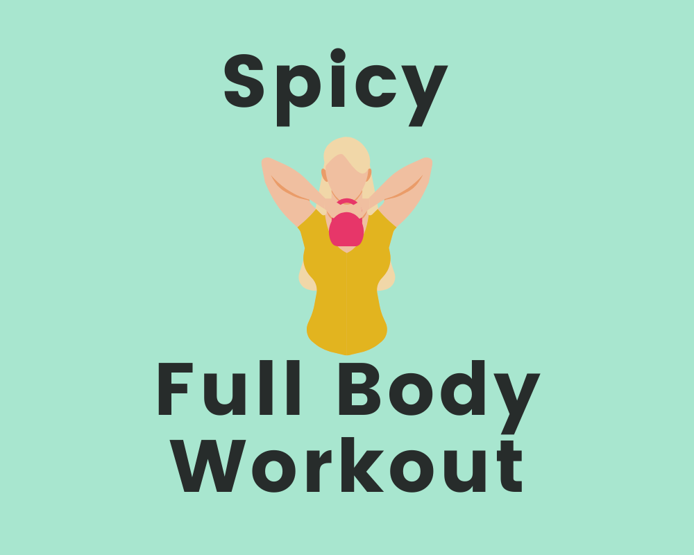 Spicy Full Body Workout