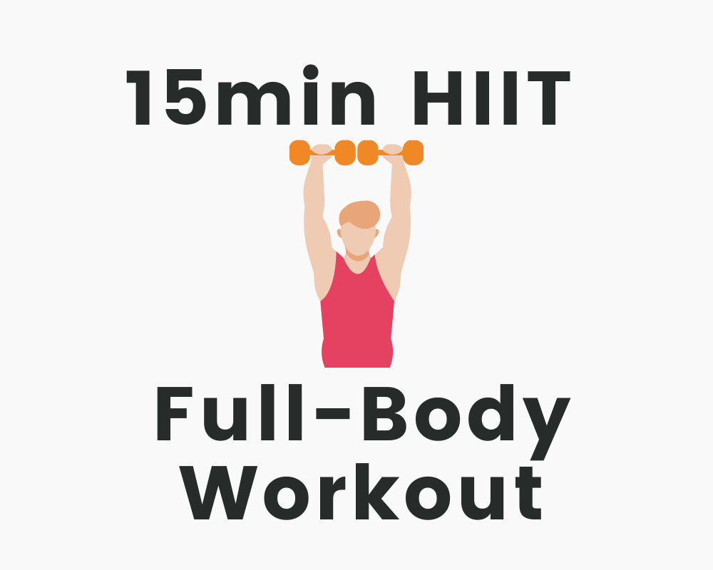 15min HIIT Full-Body Workout